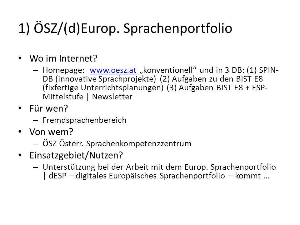1) ÖSZ/(d)Europ. Sprachenportfolio