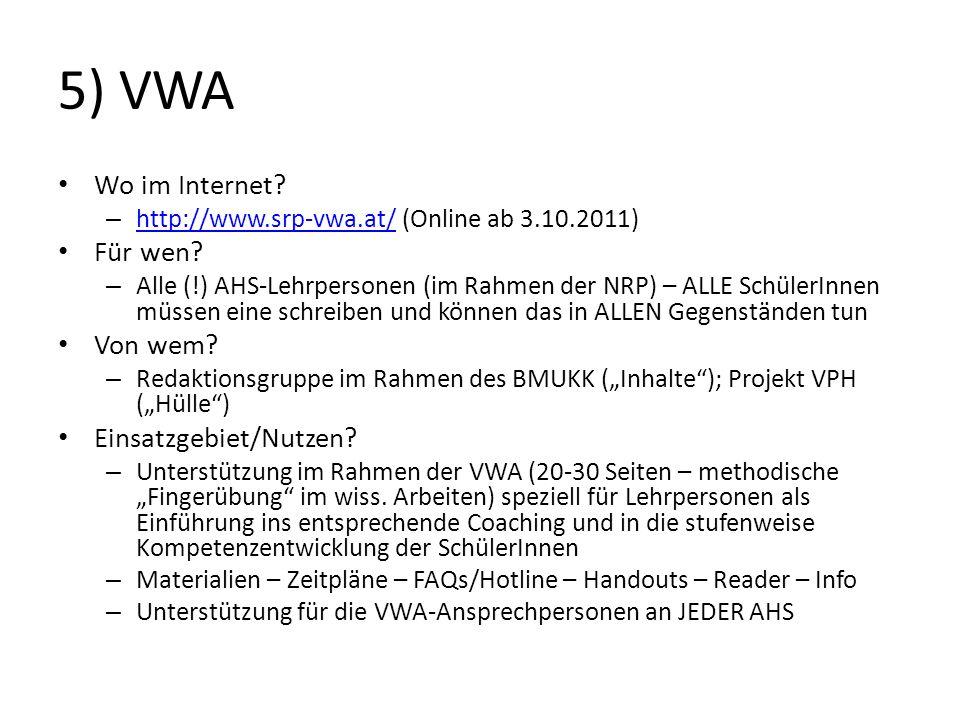 5) VWA Wo im Internet Für wen Von wem Einsatzgebiet/Nutzen