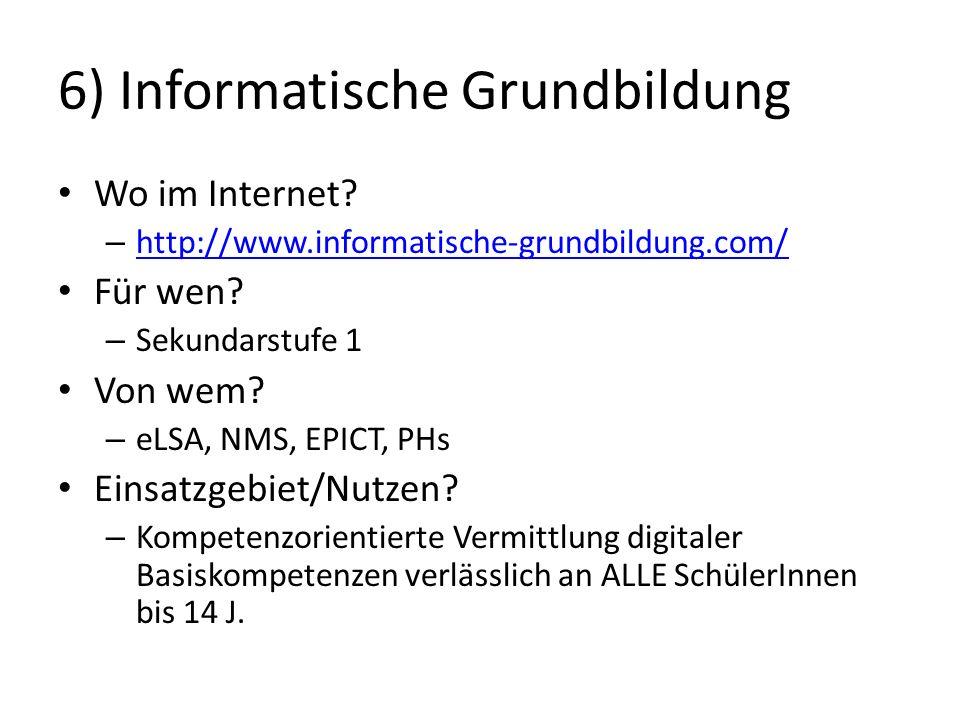 6) Informatische Grundbildung