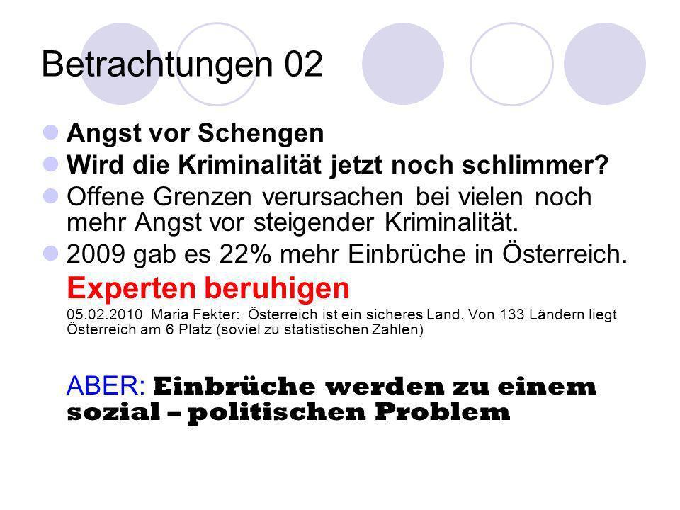 Betrachtungen 02 Experten beruhigen Angst vor Schengen
