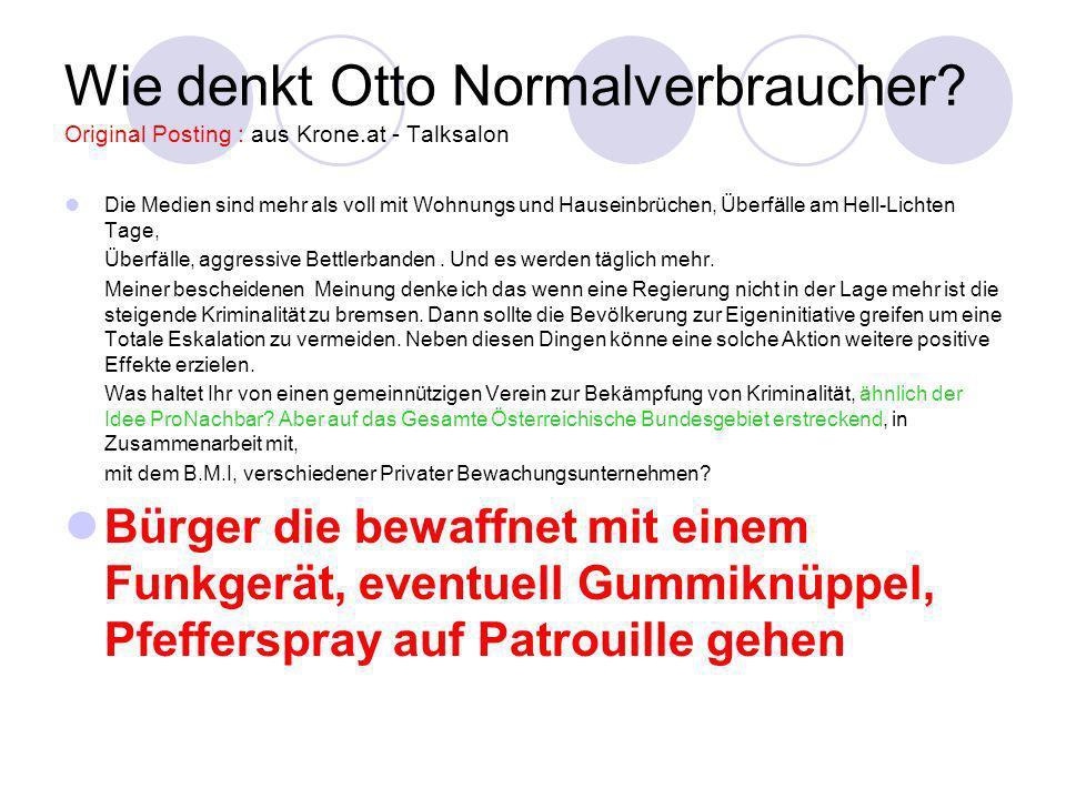 Wie denkt Otto Normalverbraucher. Original Posting : aus Krone