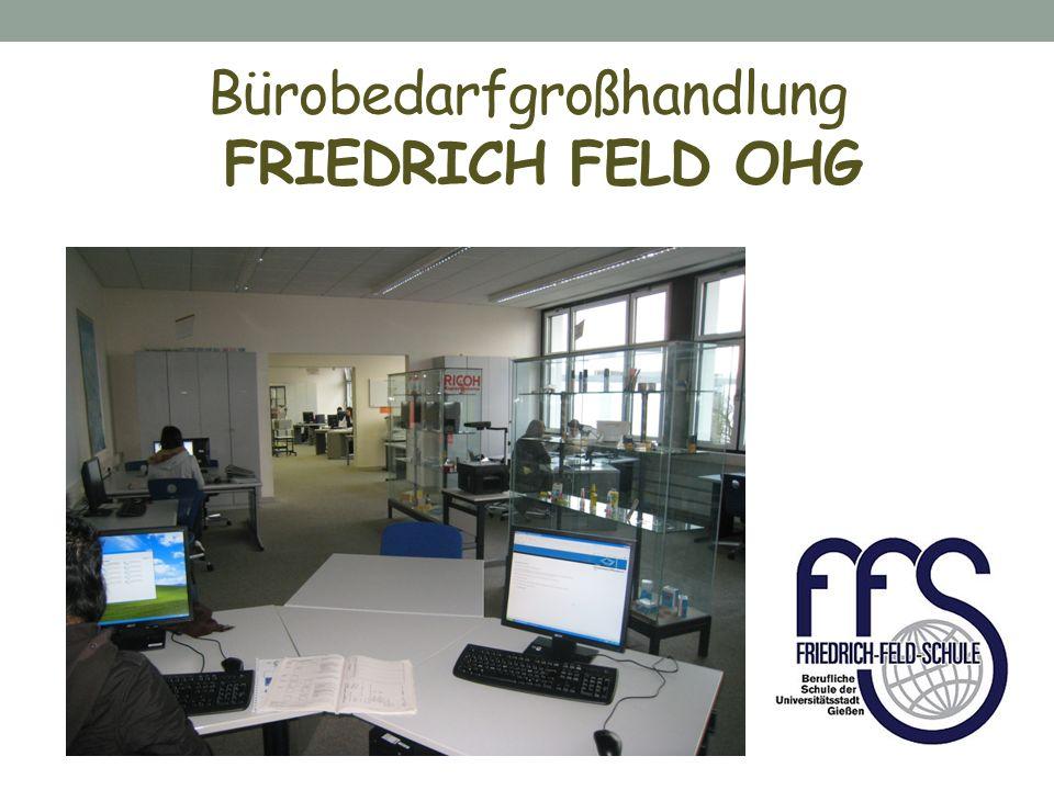 Bürobedarfgroßhandlung FRIEDRICH FELD OHG