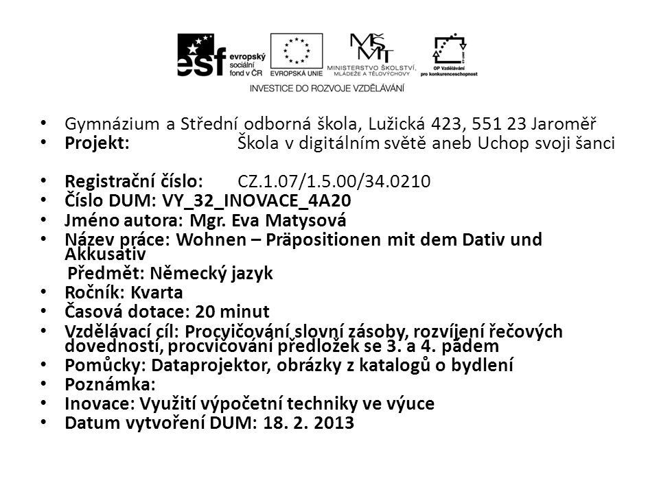 Gymnázium a Střední odborná škola, Lužická 423, 551 23 Jaroměř
