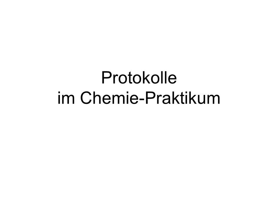 Protokolle im Chemie-Praktikum