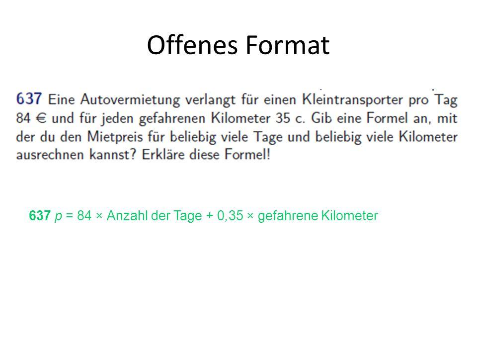 Offenes Format 637 p = 84 × Anzahl der Tage + 0,35 × gefahrene Kilometer