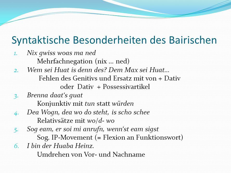 Syntaktische Besonderheiten des Bairischen