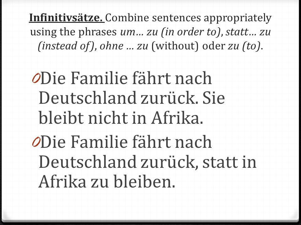 Die Familie fährt nach Deutschland zurück. Sie bleibt nicht in Afrika.