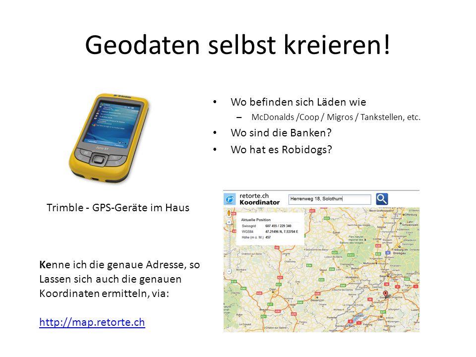 Geodaten selbst kreieren!