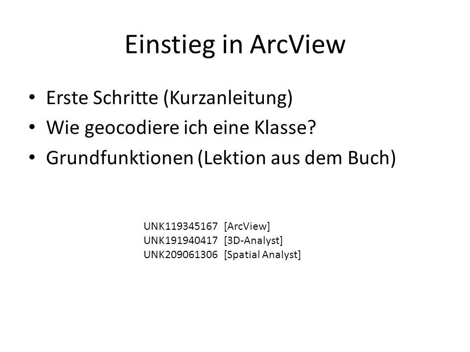 Einstieg in ArcView Erste Schritte (Kurzanleitung)