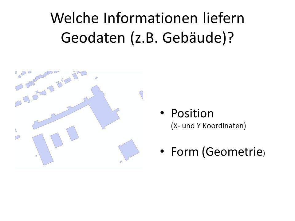 Welche Informationen liefern Geodaten (z.B. Gebäude)