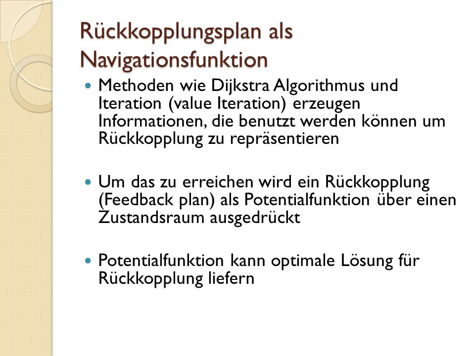 Rückkopplungsplan als Navigationsfunktion