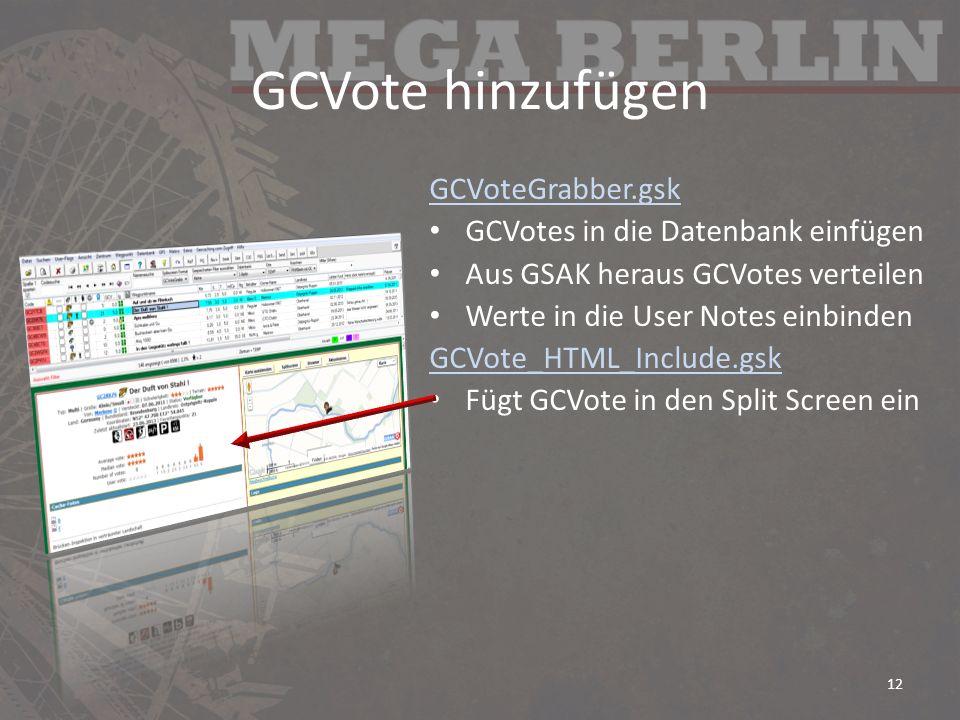 GCVote hinzufügen GCVoteGrabber.gsk GCVotes in die Datenbank einfügen