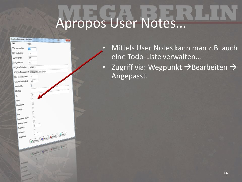 Apropos User Notes… Mittels User Notes kann man z.B.