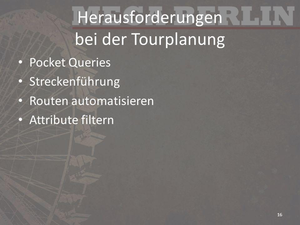 Herausforderungen bei der Tourplanung