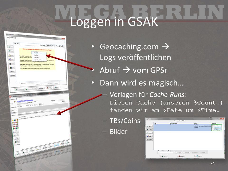 Loggen in GSAK Geocaching.com  Logs veröffentlichen Abruf  vom GPSr