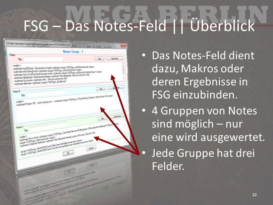 FSG – Das Notes-Feld || Überblick