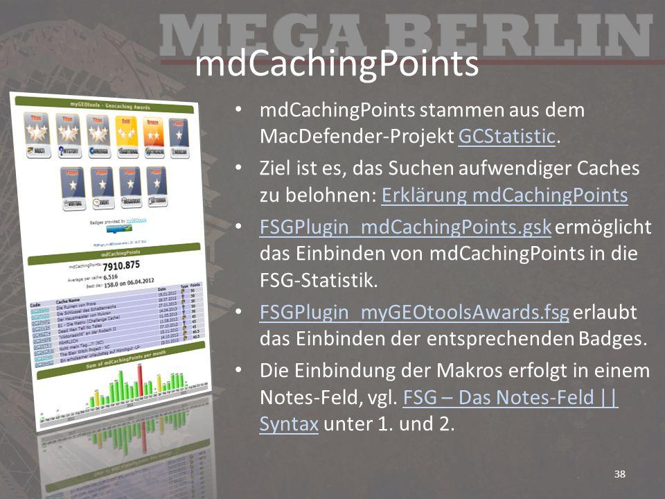 mdCachingPoints mdCachingPoints stammen aus dem MacDefender-Projekt GCStatistic.