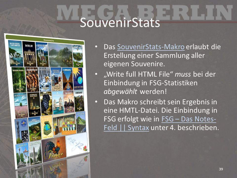 SouvenirStats Das SouvenirStats-Makro erlaubt die Erstellung einer Sammlung aller eigenen Souvenire.