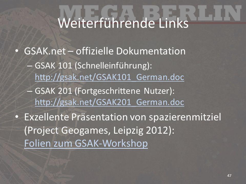 Weiterführende Links GSAK.net – offizielle Dokumentation