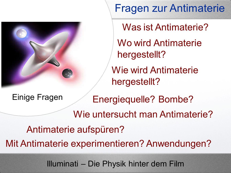 Fragen zur Antimaterie