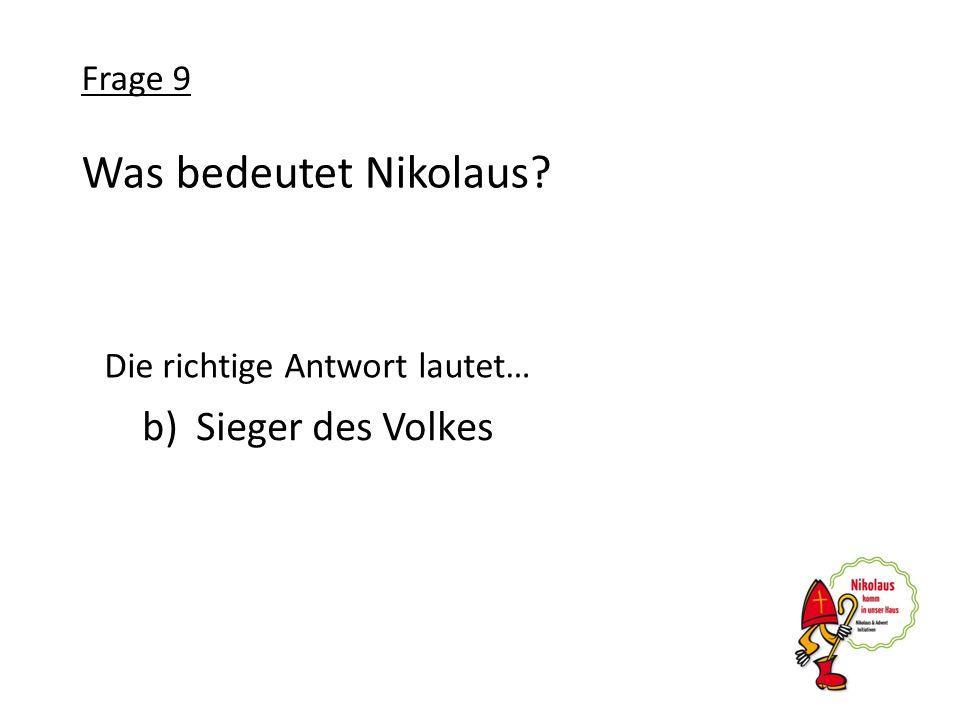 Was bedeutet Nikolaus Sieger des Volkes Frage 9