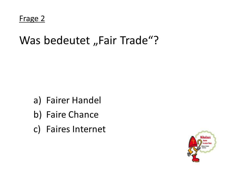 "Was bedeutet ""Fair Trade"
