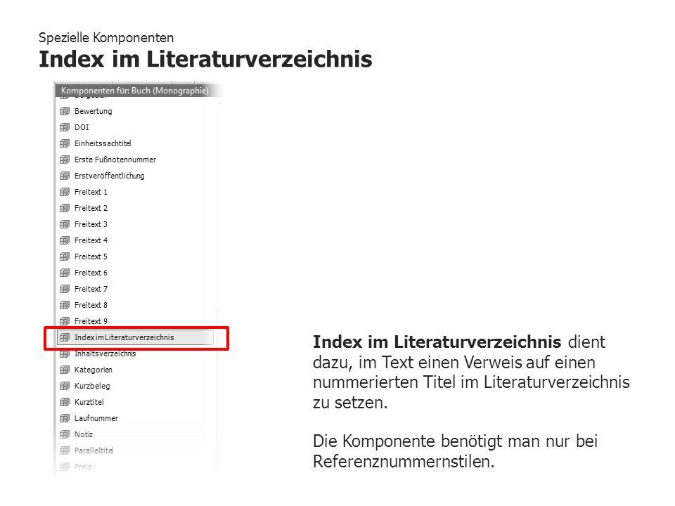 Spezielle Komponenten Index im Literaturverzeichnis