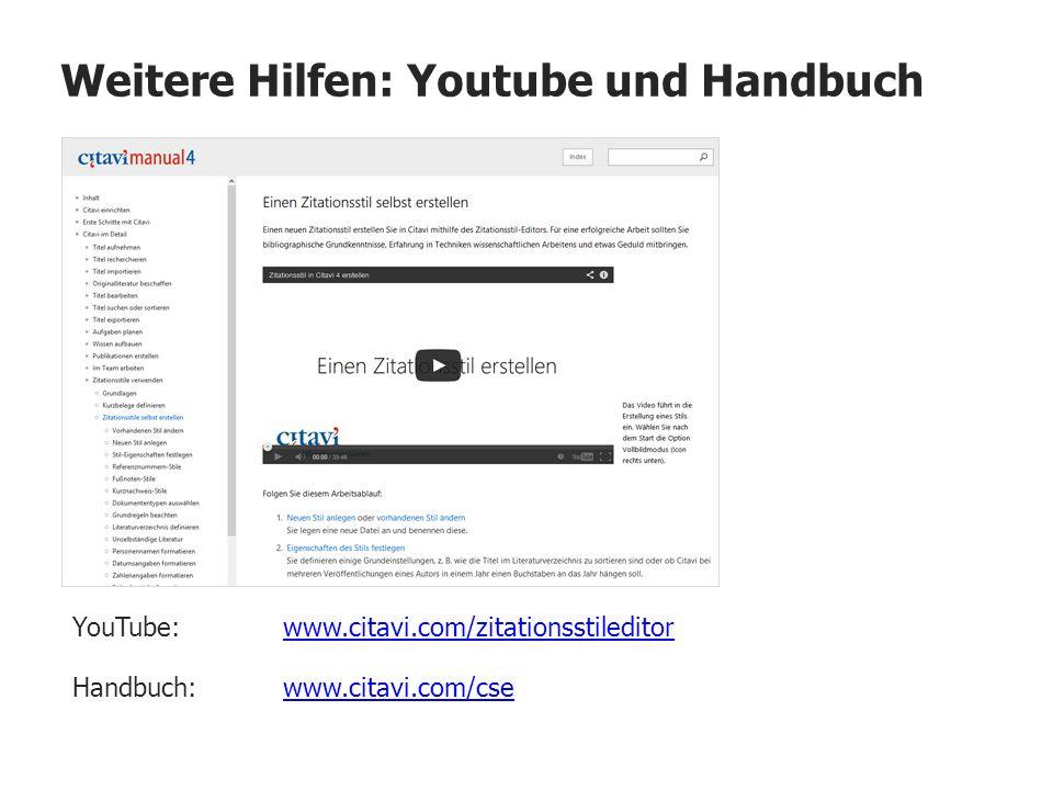 Weitere Hilfen: Youtube und Handbuch