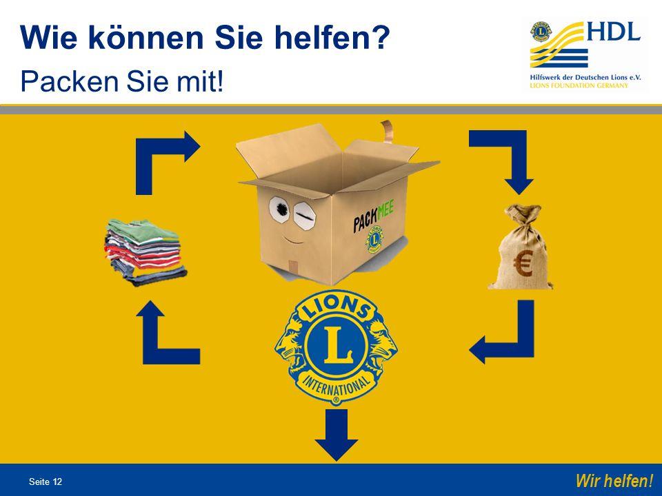 Wie können Sie helfen Packen Sie mit!