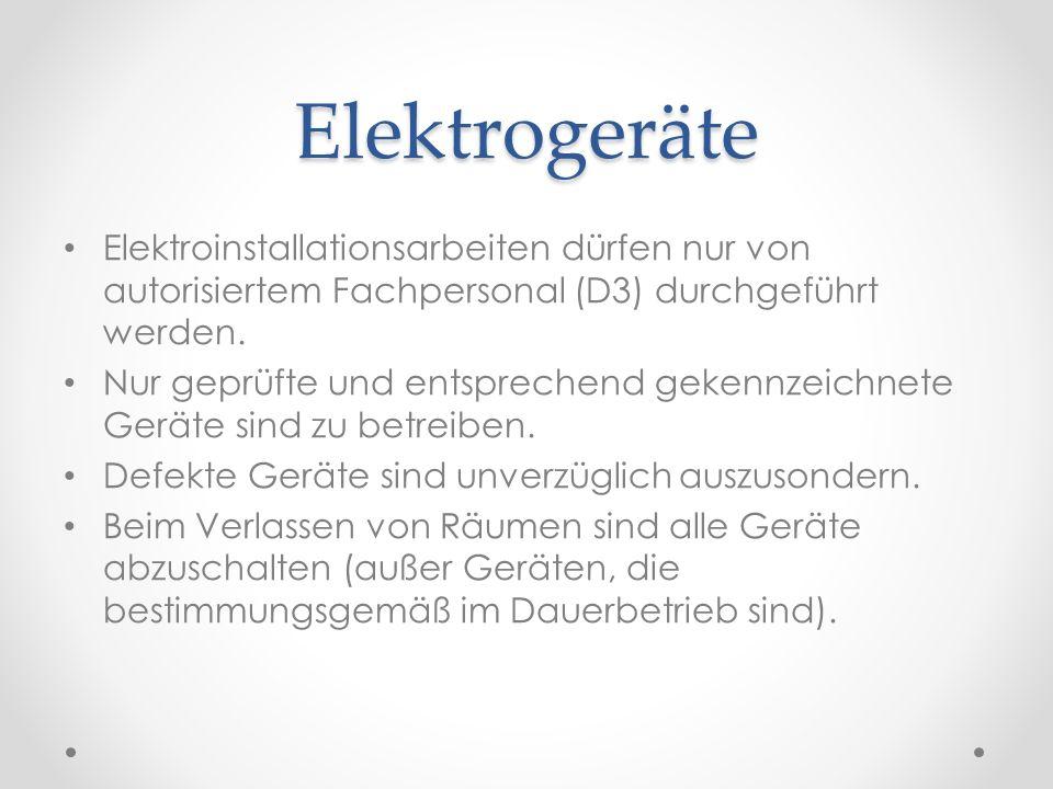 Elektrogeräte Elektroinstallationsarbeiten dürfen nur von autorisiertem Fachpersonal (D3) durchgeführt werden.