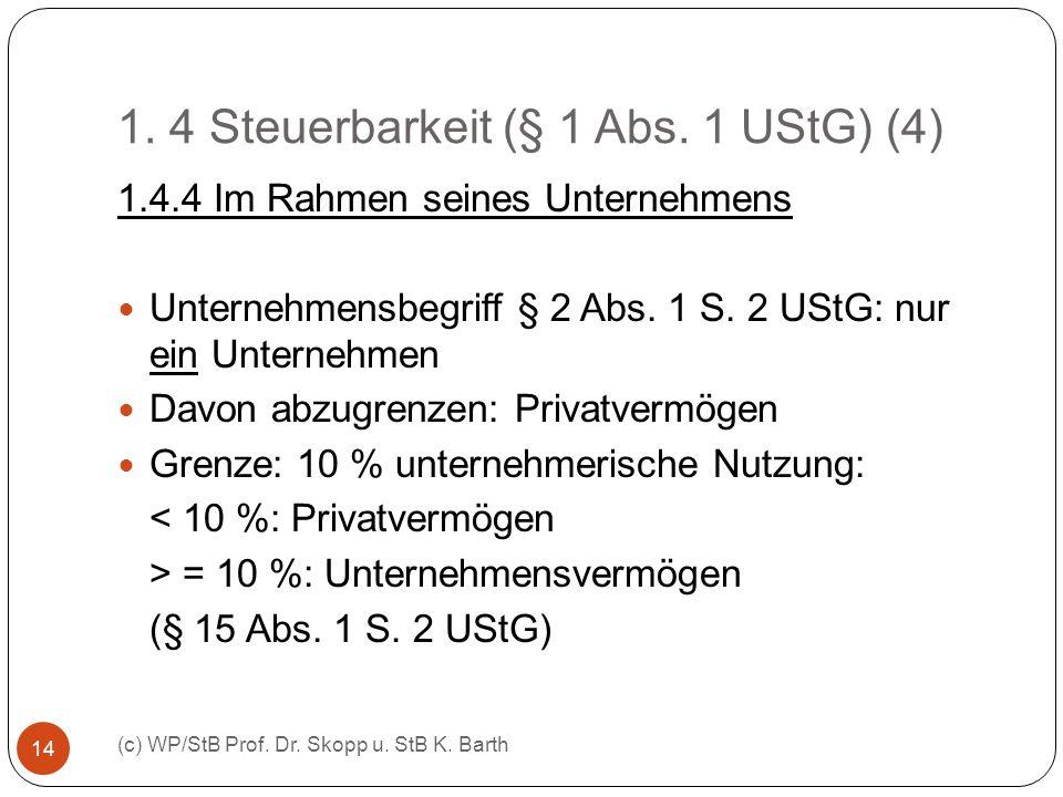 1. 4 Steuerbarkeit (§ 1 Abs. 1 UStG) (4)
