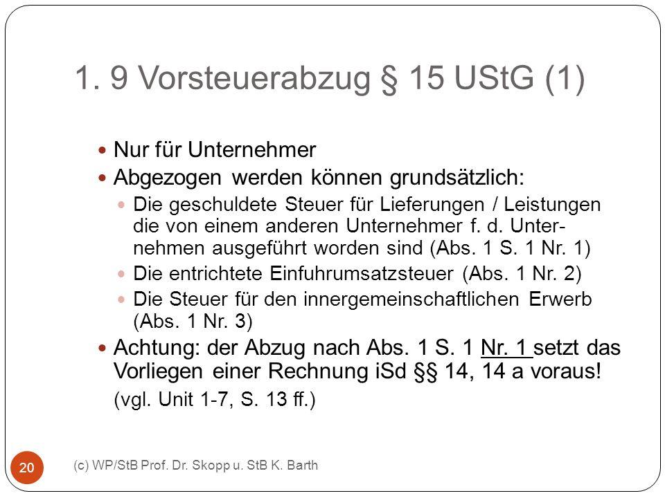 1. 9 Vorsteuerabzug § 15 UStG (1)