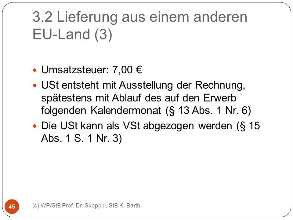 3.2 Lieferung aus einem anderen EU-Land (3)