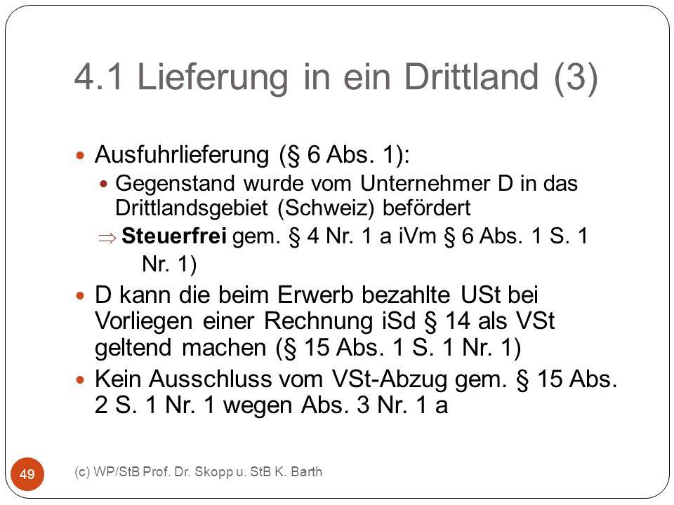 4.1 Lieferung in ein Drittland (3)