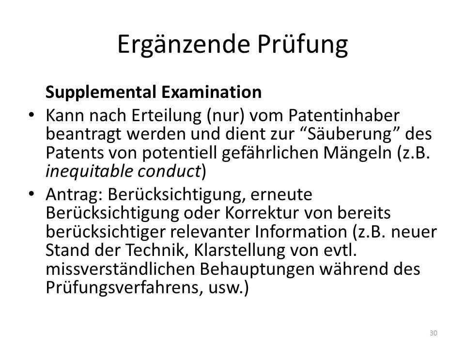 Ergänzende Prüfung Supplemental Examination
