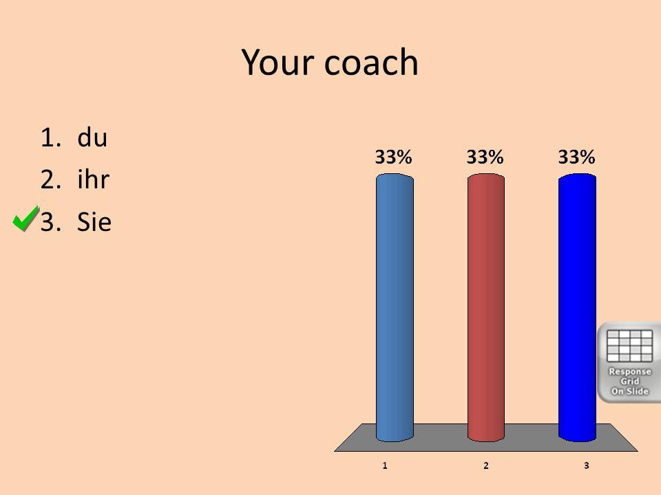 Your coach du ihr Sie