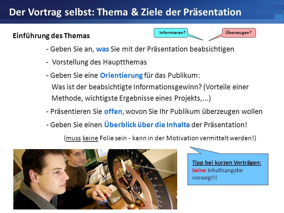 Der Vortrag selbst: Thema & Ziele der Präsentation