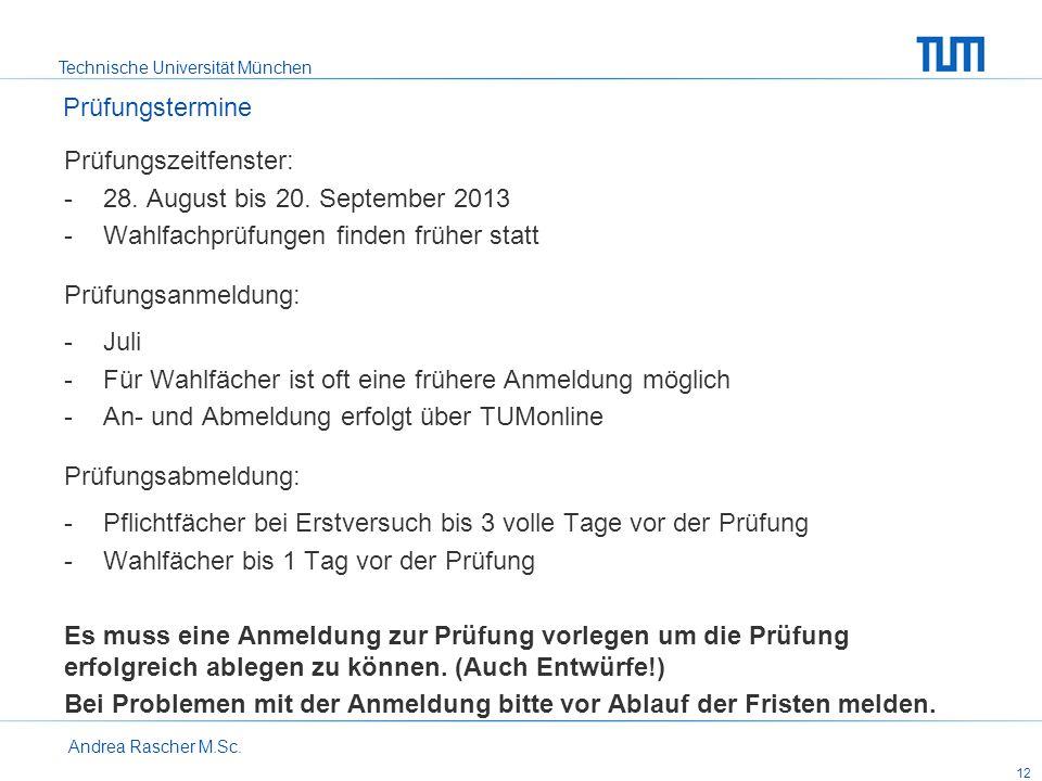 Prüfungszeitfenster: 28. August bis 20. September 2013