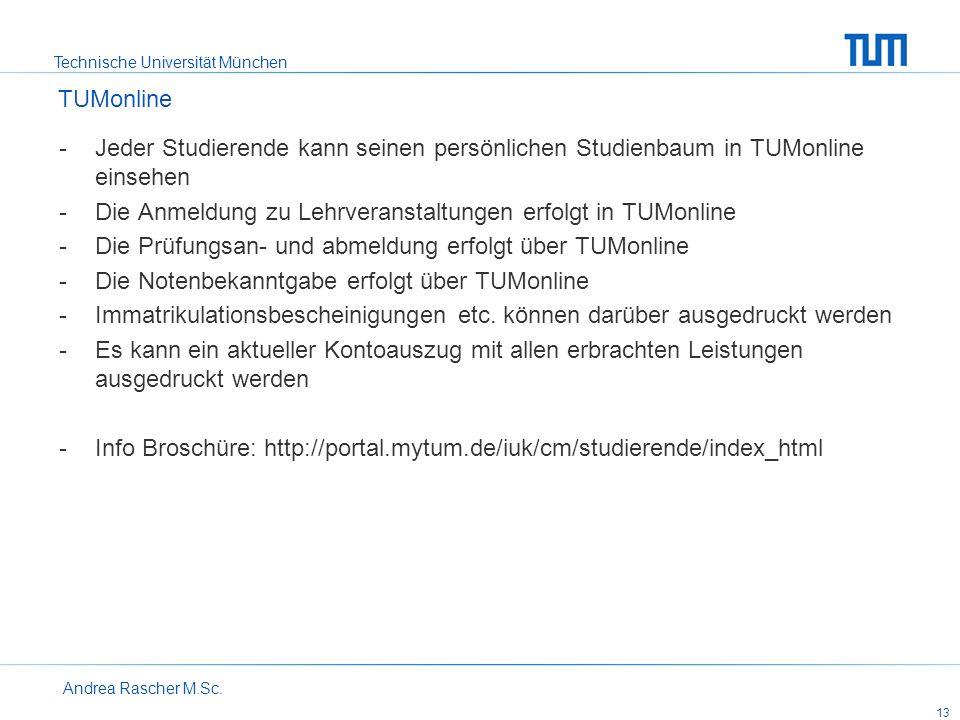 Die Anmeldung zu Lehrveranstaltungen erfolgt in TUMonline