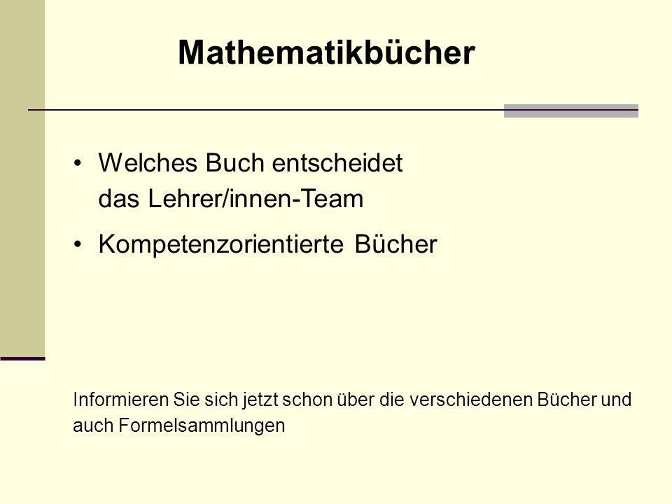 Mathematikbücher Welches Buch entscheidet das Lehrer/innen-Team
