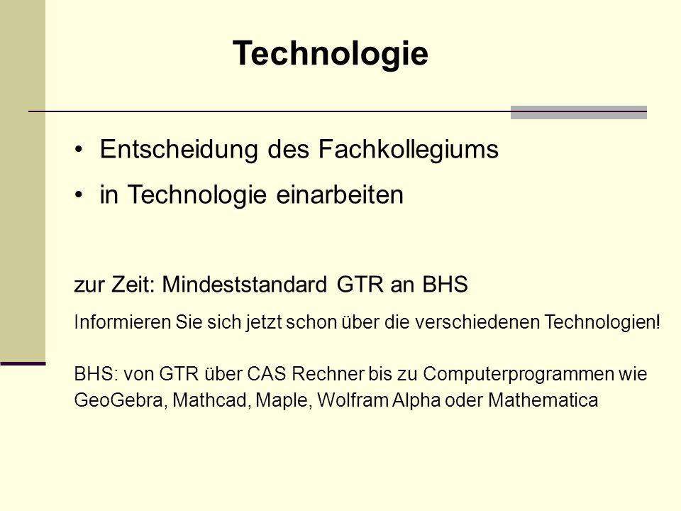 Technologie Entscheidung des Fachkollegiums in Technologie einarbeiten