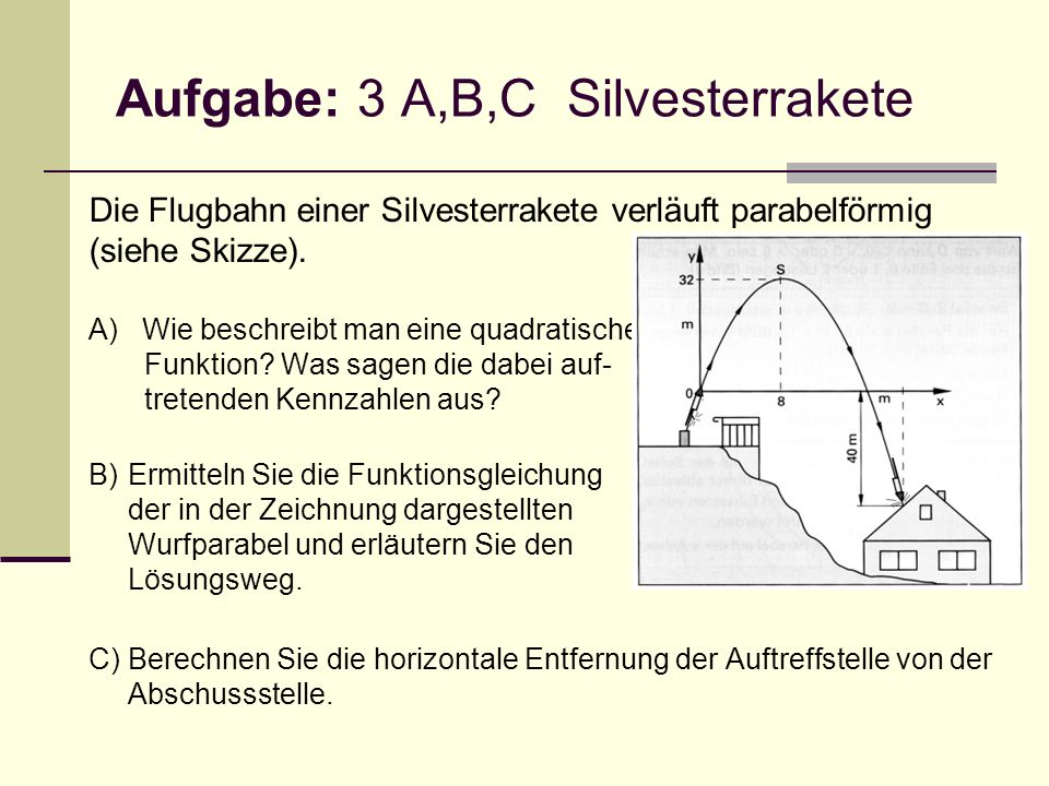Aufgabe: 3 A,B,C Silvesterrakete