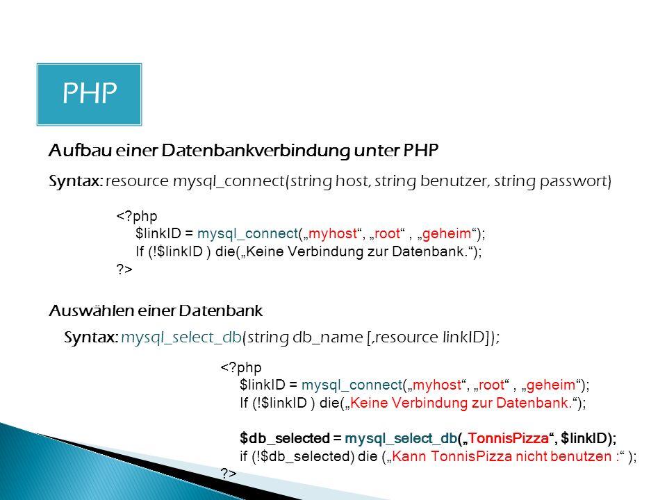 PHP PHP Aufbau einer Datenbankverbindung unter PHP