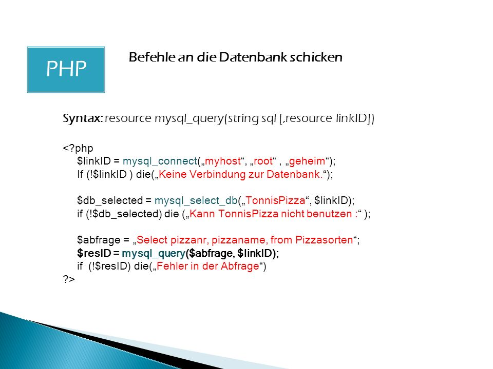 PHP PHP Befehle an die Datenbank schicken