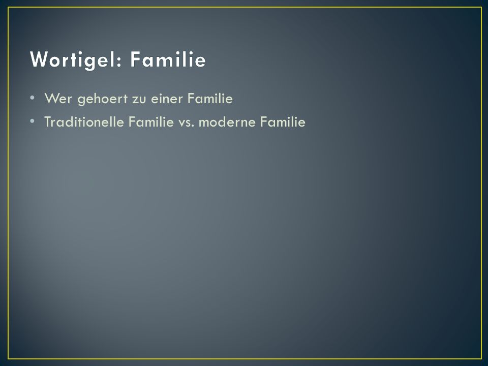 Wortigel: Familie Wer gehoert zu einer Familie