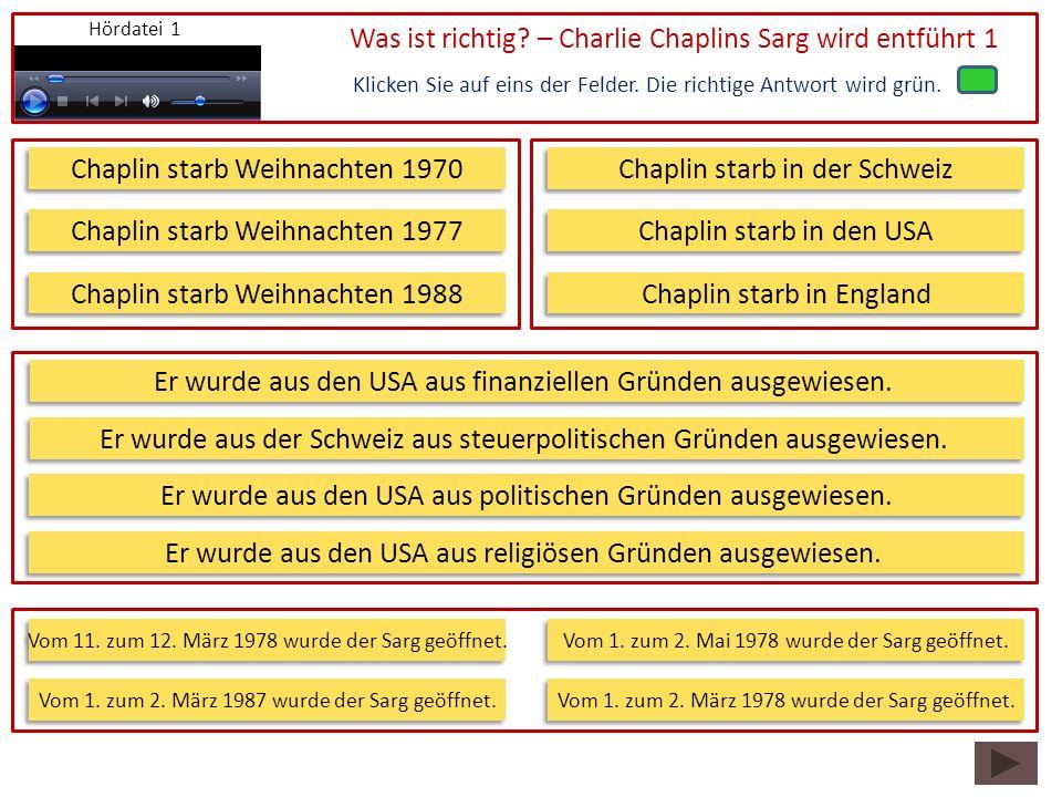Was ist richtig – Charlie Chaplins Sarg wird entführt 1