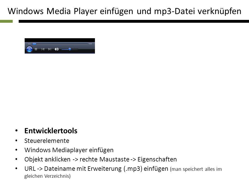Windows Media Player einfügen und mp3-Datei verknüpfen