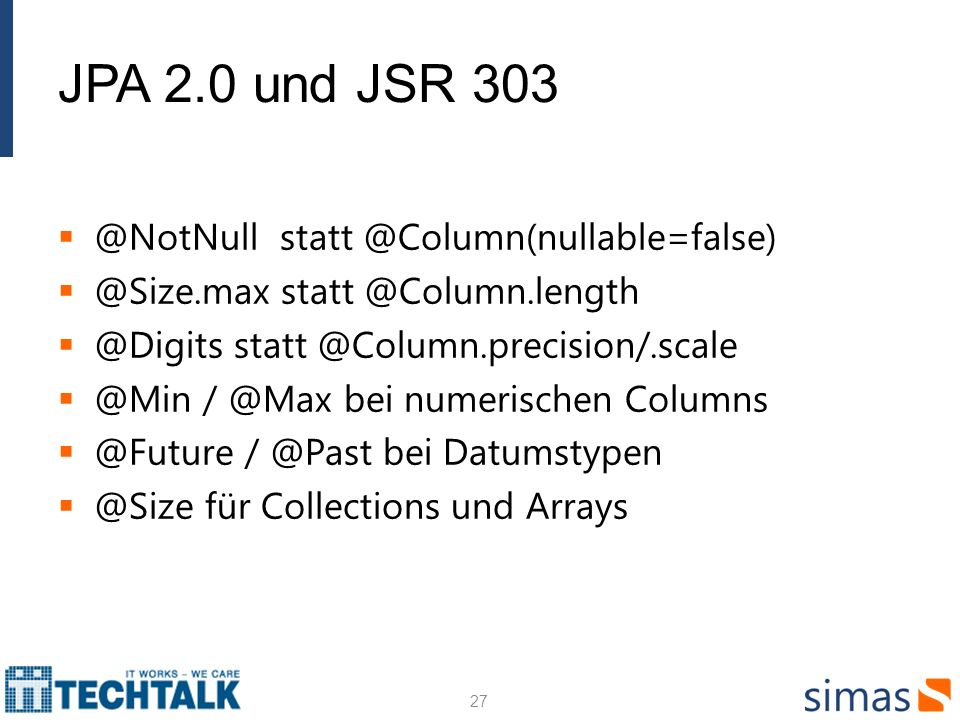 JPA 2.0 und JSR 303 @NotNull statt @Column(nullable=false)