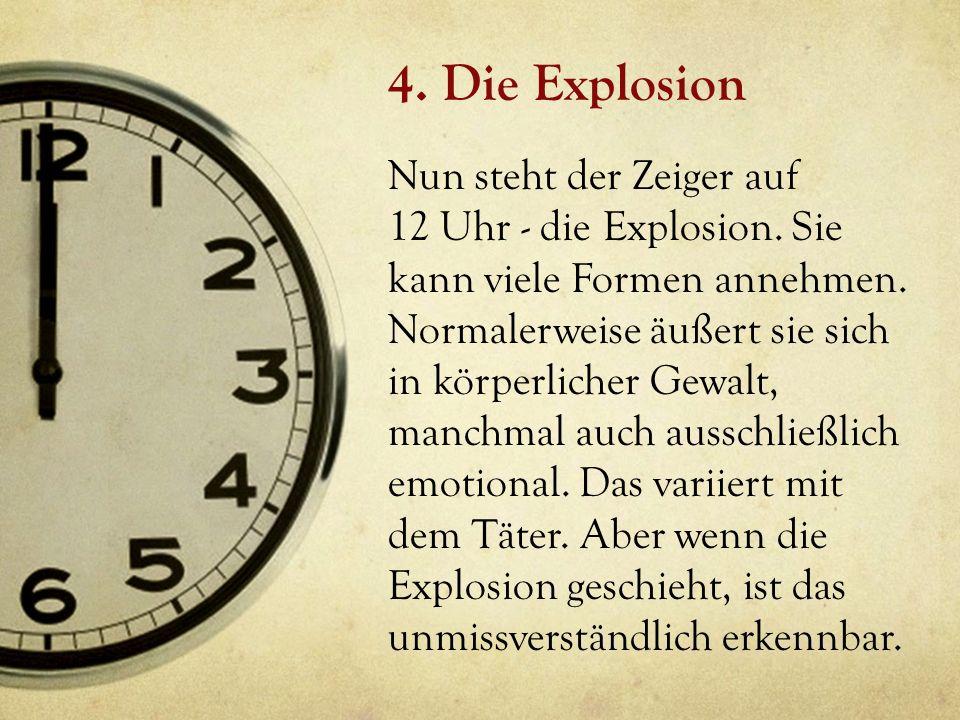 4. Die Explosion