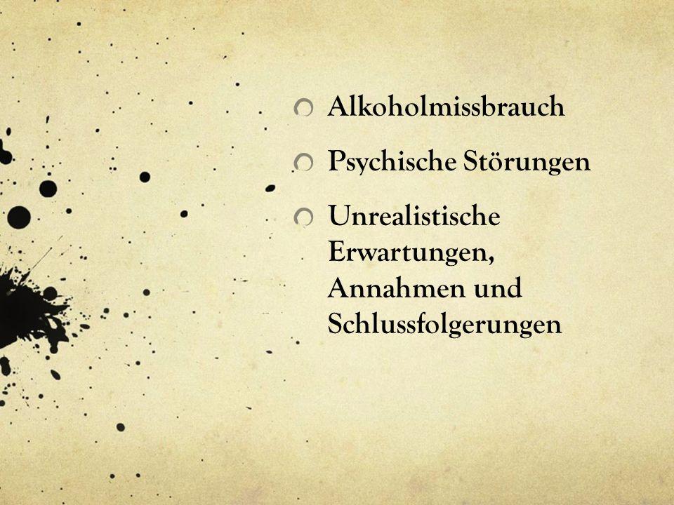 Alkoholmissbrauch Psychische Störungen.